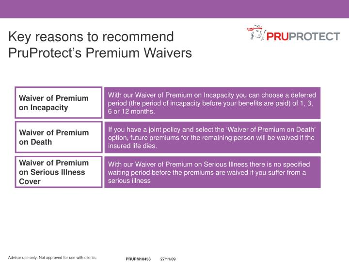 Key reasons to recommend PruProtect's Premium Waivers