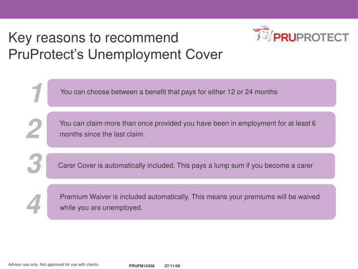 Key reasons to recommend PruProtect's Unemployment Cover