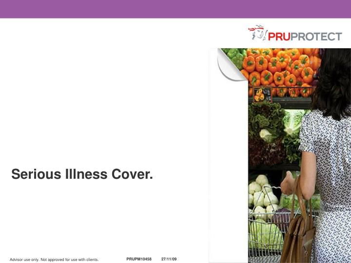 Serious Illness Cover.