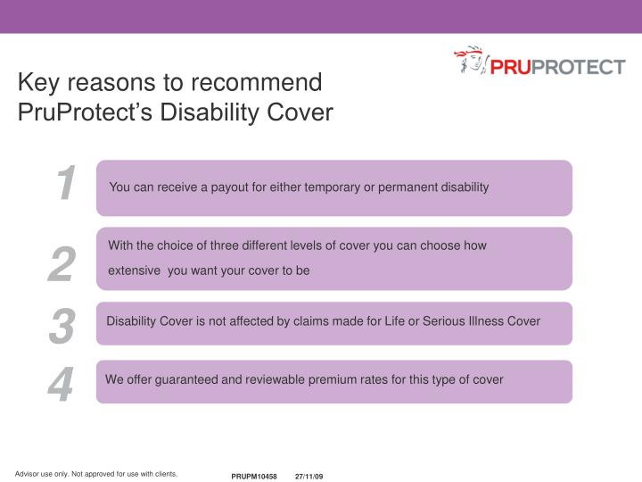 Key reasons to recommend PruProtect's Disability Cover
