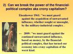 2 can we break the power of the financial political complex aka crony capitalism
