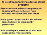 5 great opportunity to address global problems
