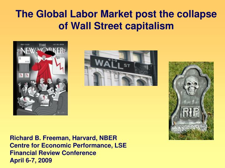 The global labor market post the collapse of wall street capitalism