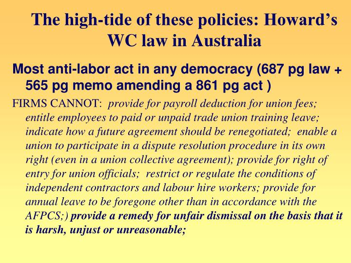 The high-tide of these policies: Howard's WC law in Australia