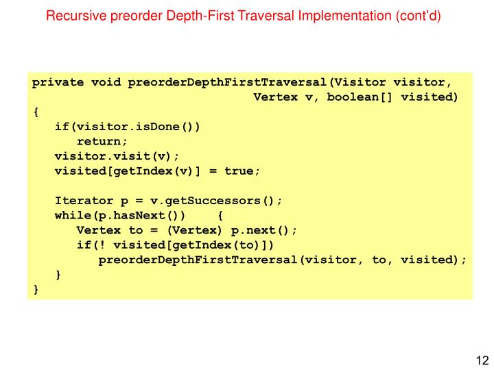 Recursive preorder Depth-First Traversal Implementation (cont'd)