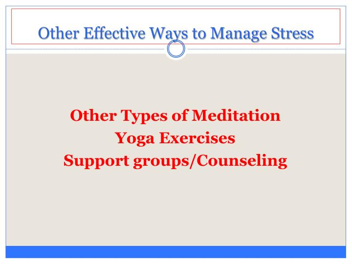 Other Effective Ways to Manage Stress