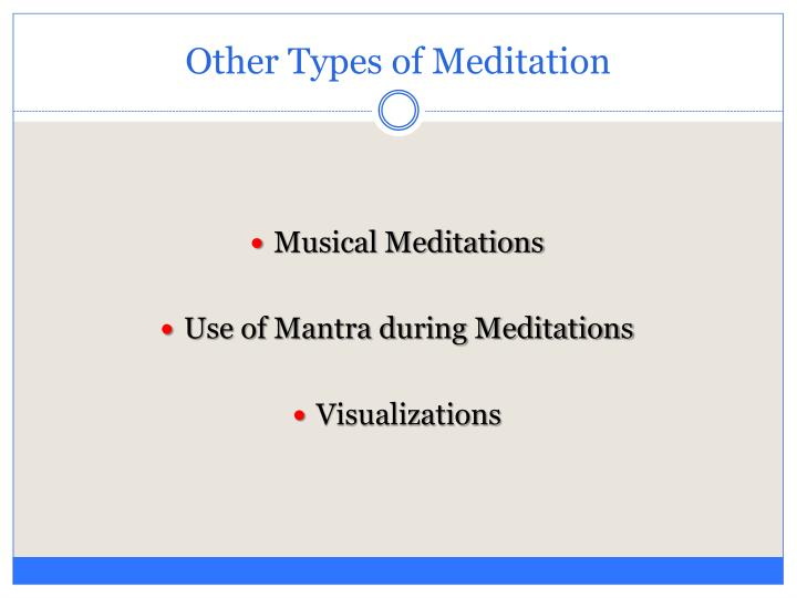 Other Types of Meditation