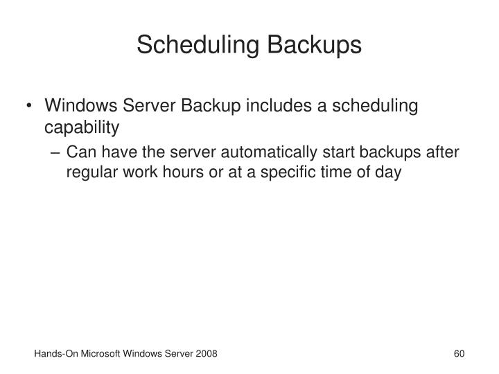 Scheduling Backups