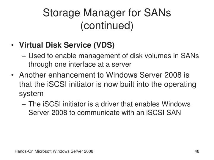 Storage Manager for SANs (continued)