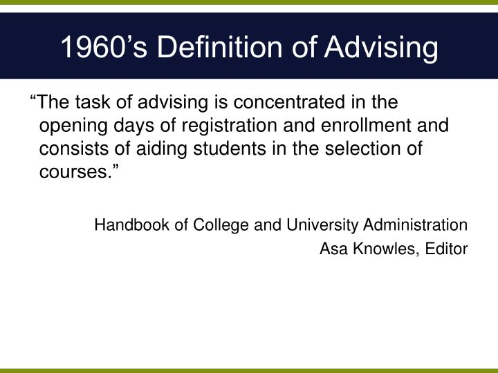 1960's Definition of Advising