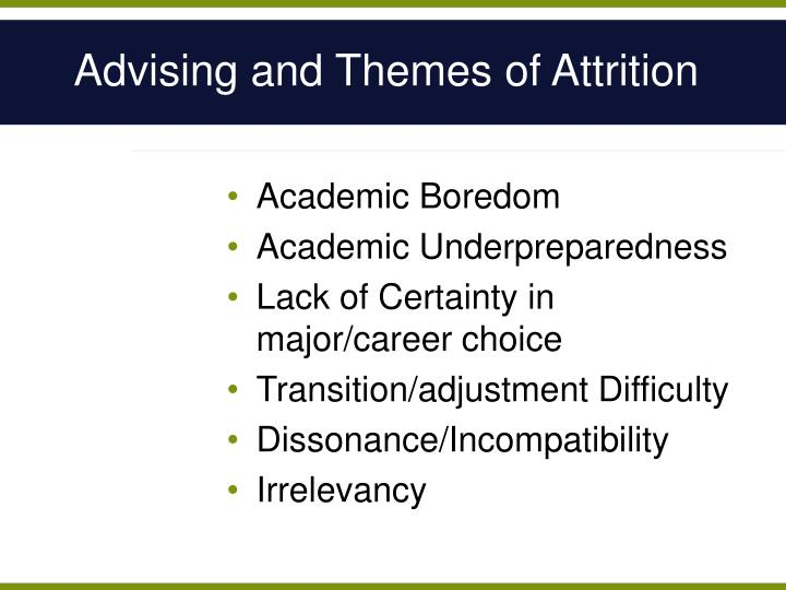 Advising and Themes of Attrition