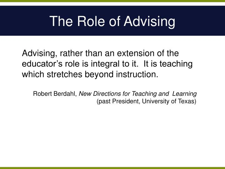 The Role of Advising