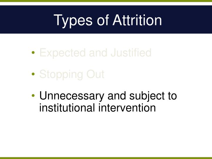 Types of Attrition