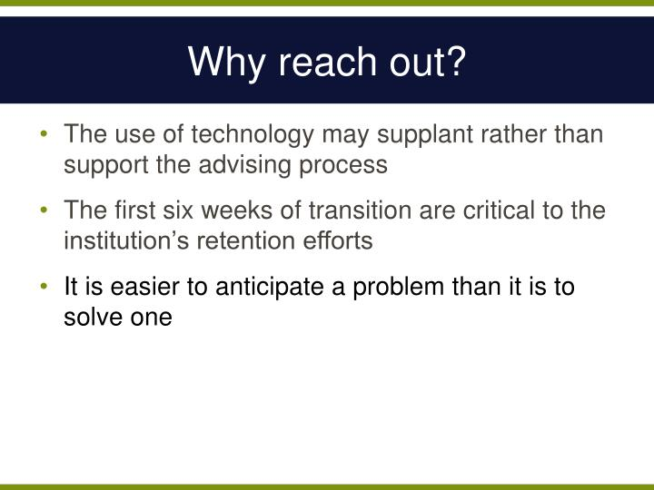 Why reach out?
