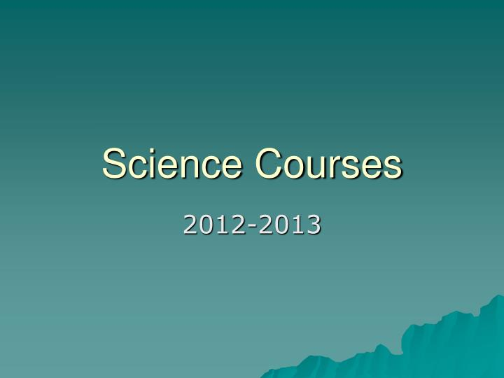 Science courses
