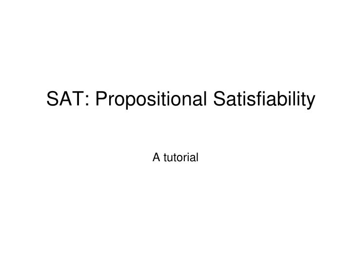sat propositional satisfiability
