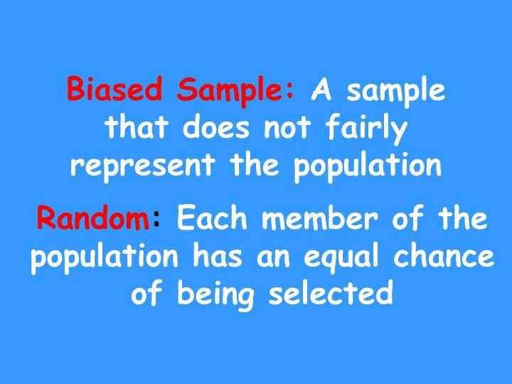 Biased Sample: