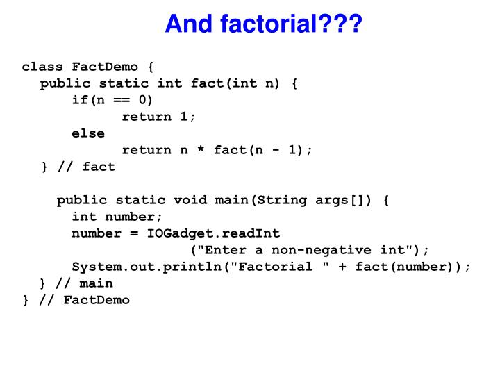 And factorial???