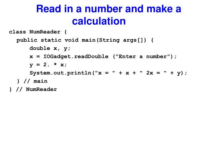 Read in a number and make a calculation
