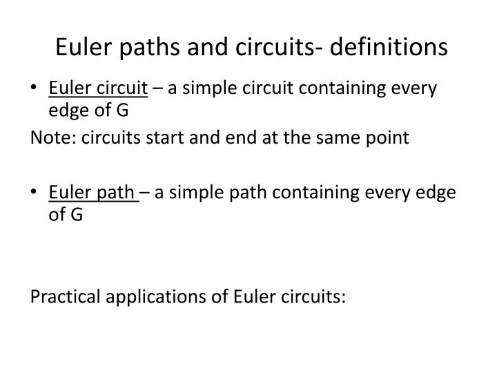 Euler paths and circuits- definitions