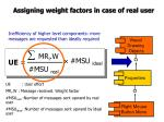 assigning weight factors in case of real user2