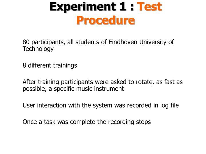 Experiment 1 :