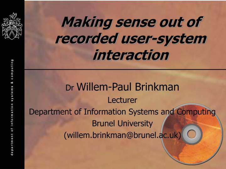 making sense out of recorded user system interaction