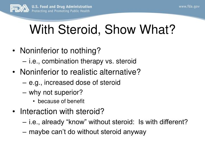 With Steroid, Show What?