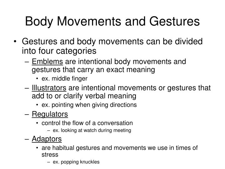 Body Movements and Gestures