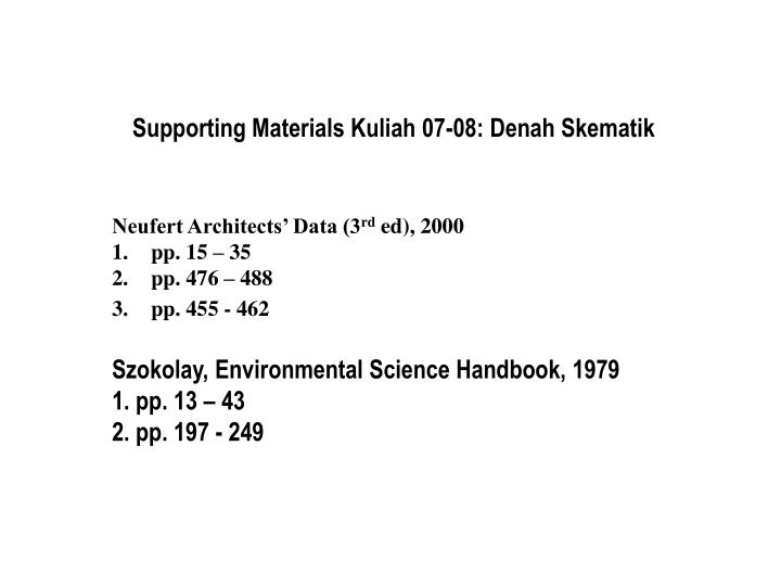 Supporting materials kuliah 07 08 denah skematik