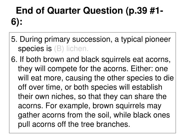 End of Quarter Question (p.39 #1-6):