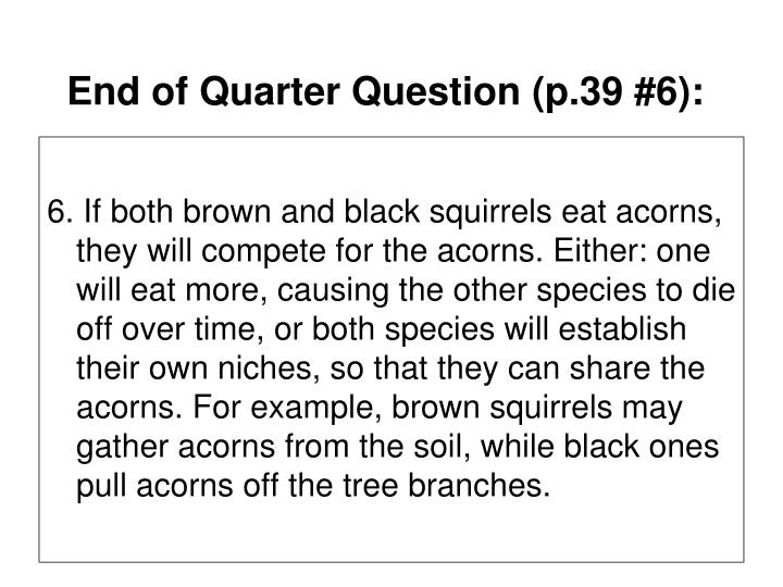 End of Quarter Question (p.39 #6):