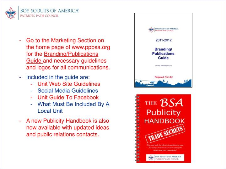 Go to the Marketing Section on the home page of www.ppbsa.org for the