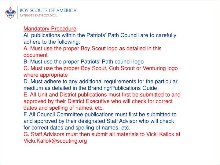 Mandatory Procedure