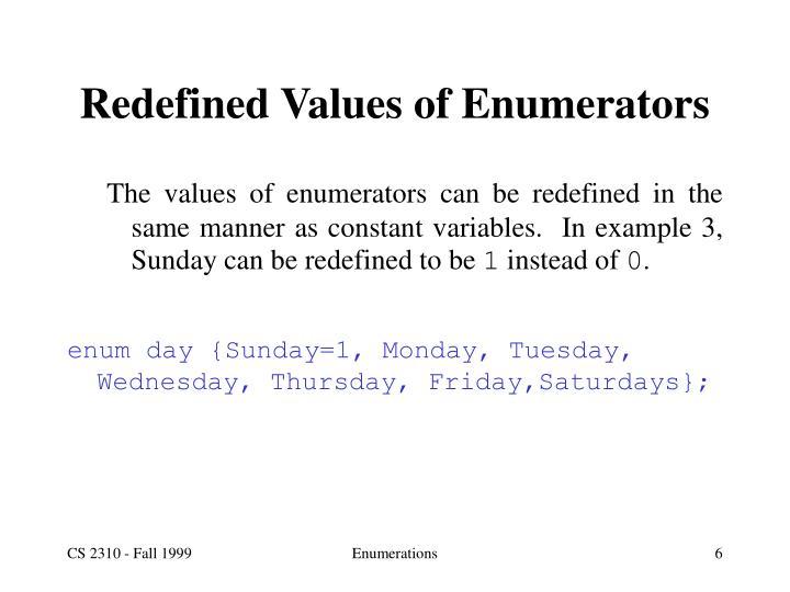 Redefined Values of Enumerators
