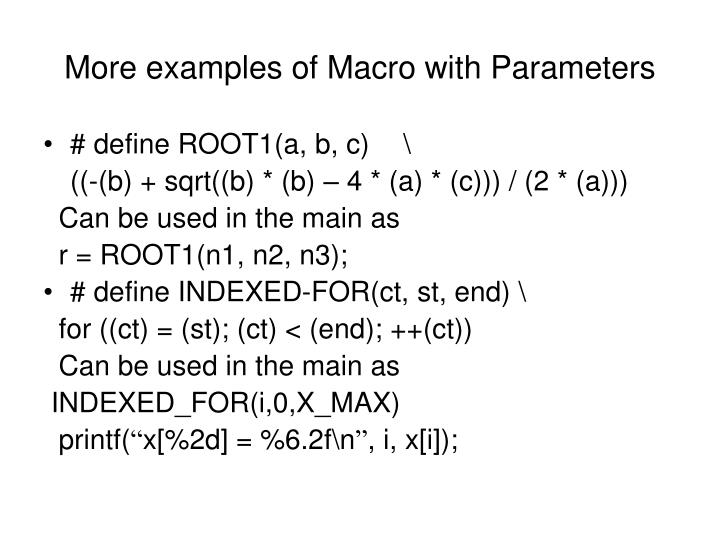 More examples of Macro with Parameters