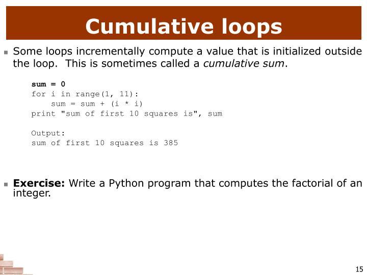 Cumulative loops