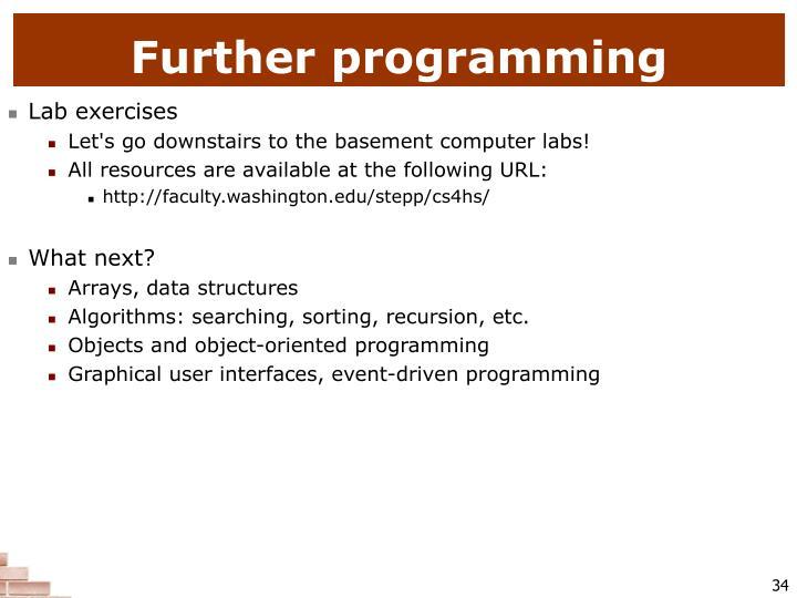 Further programming