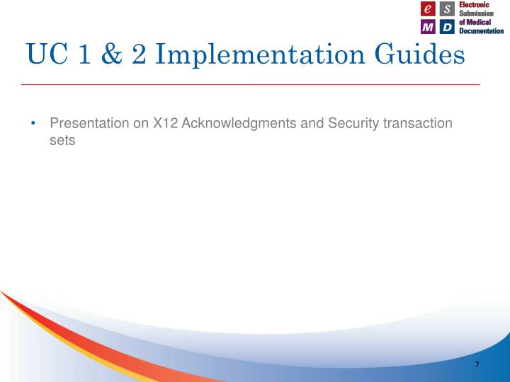 UC 1 & 2 Implementation Guides