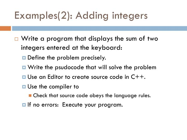Examples(2): Adding integers
