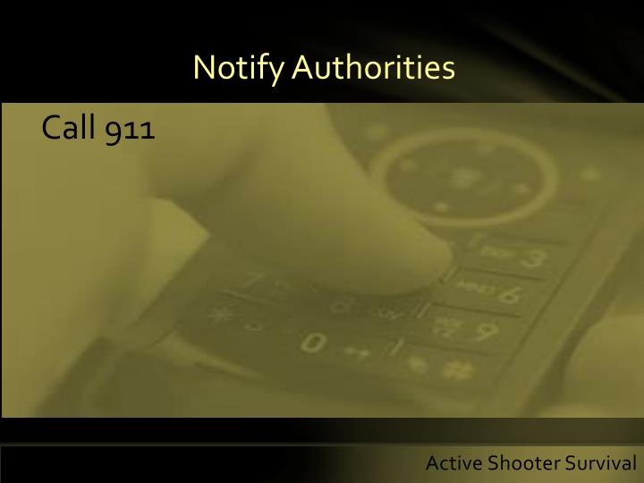 Notify Authorities