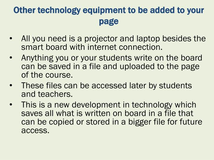 Other technology equipment to be added to your page