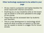 other technology equipment to be added to your page1