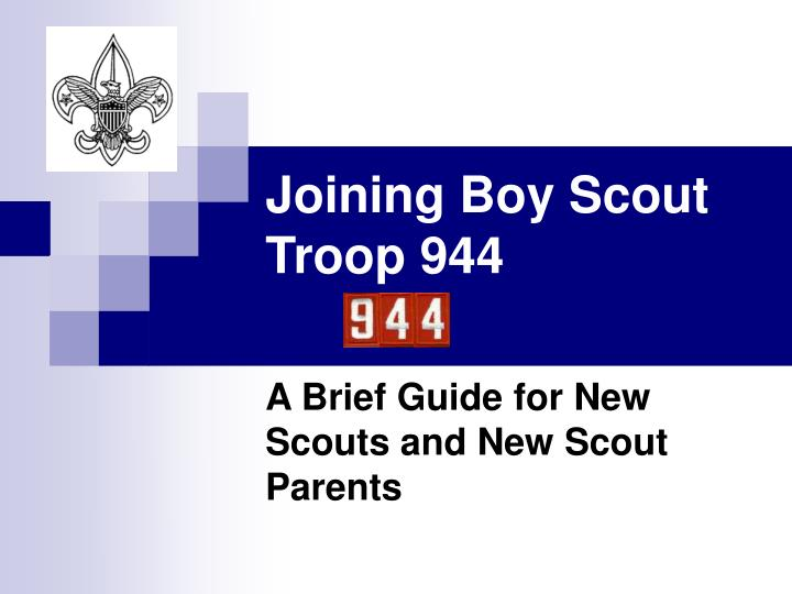 joining boy scout troop 944