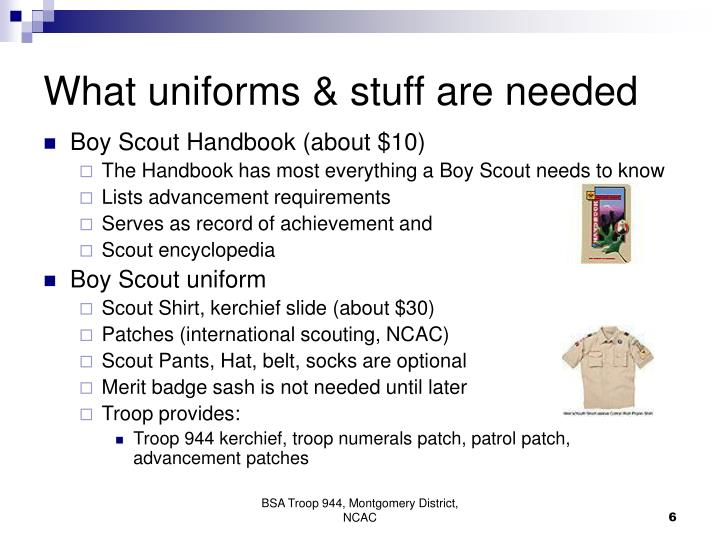 What uniforms & stuff are needed