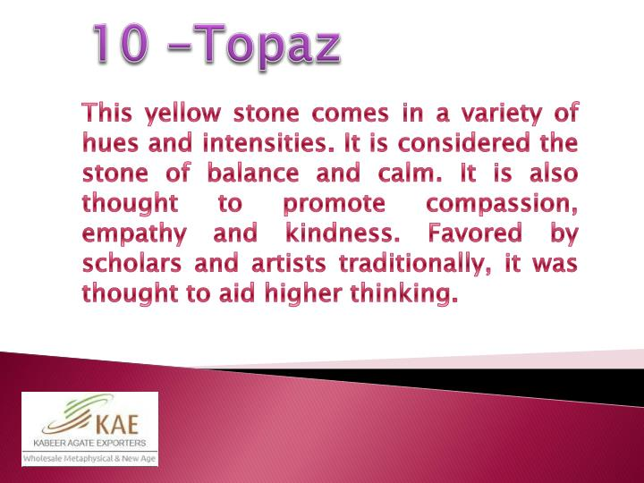 10 -Topaz
