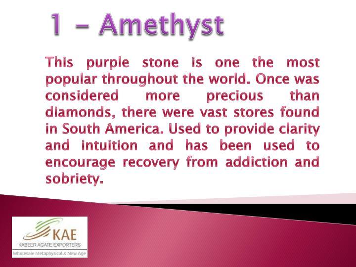 1 - Amethyst