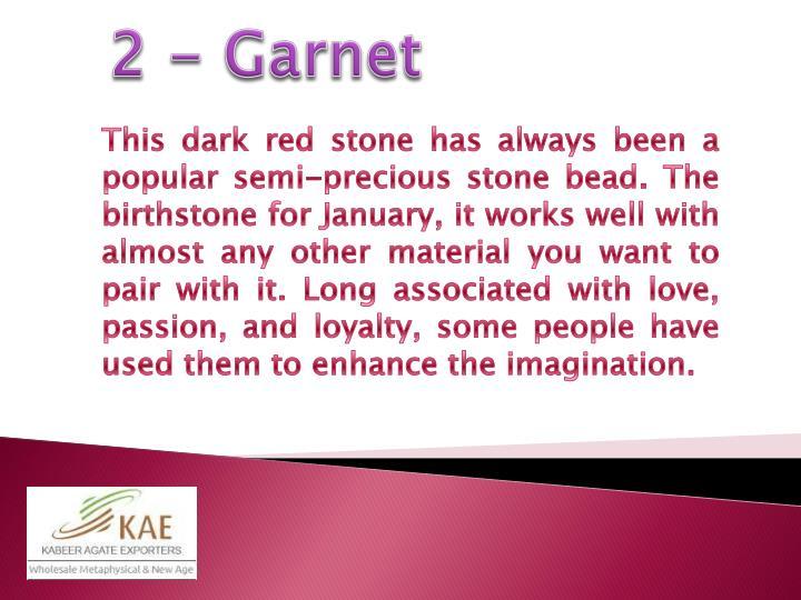 2 - Garnet