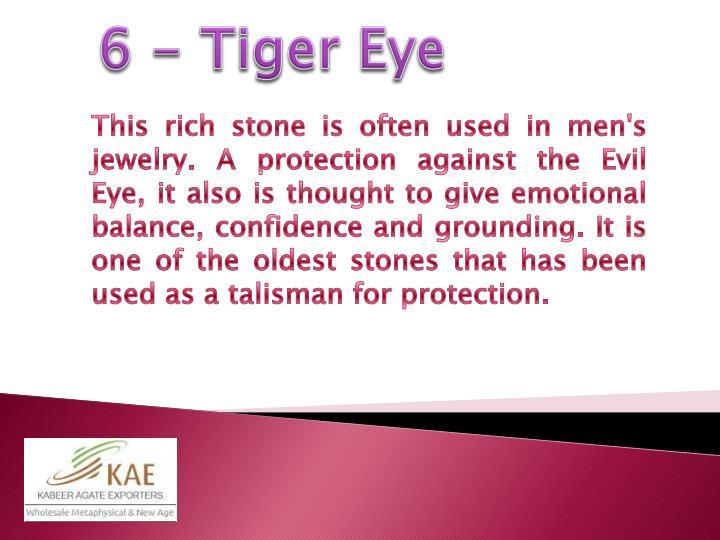 6 - Tiger Eye
