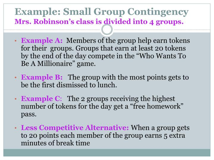Example: Small Group Contingency